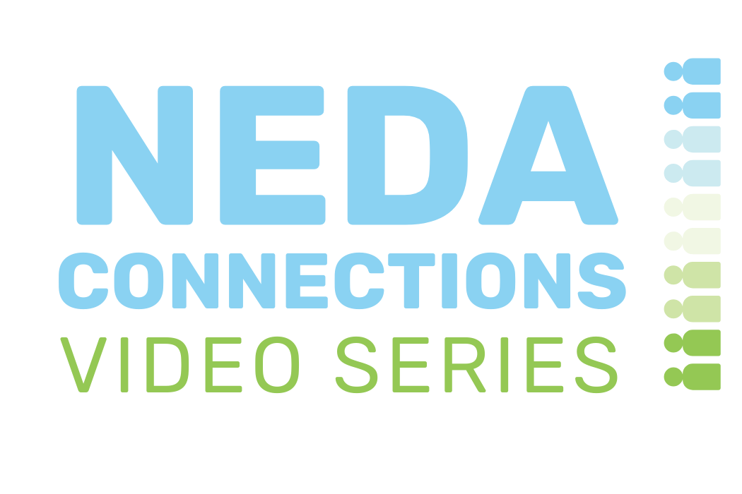 NEDA Connections Series | National Eating Disorders