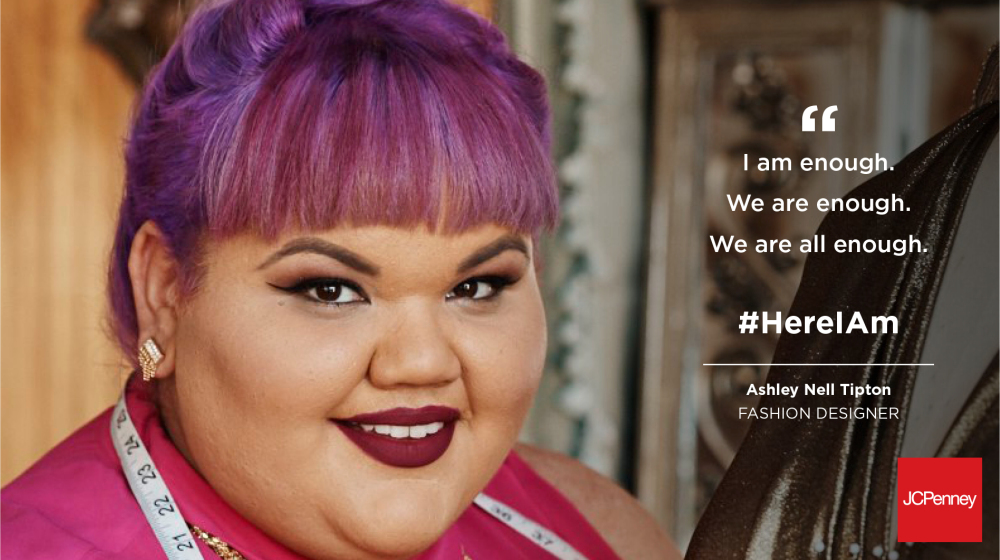 8541557ff67 JCPenney s body-positive HERE I Am campaign began in 2016 and has done much  more than increase the diversity of their size range and models.